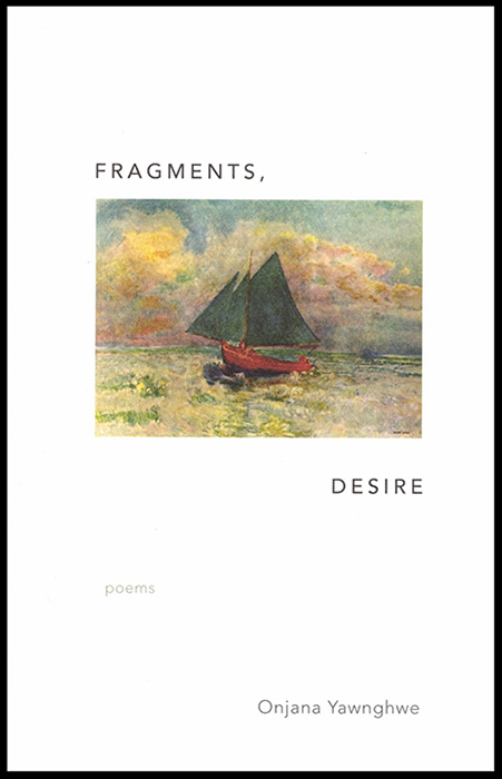 Fragments, Desire
